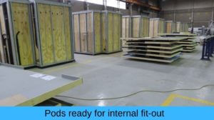 Pods ready for internal fit out